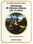 Chester Book Of Motets Vol. 12 : Christmas And Advent Motets For 5 Voices