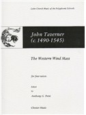 John Taverner: The Western Wind Mass