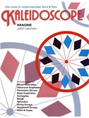 Kaleidoscope No. 11 Imagine