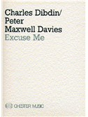 Charles Dibdin/Peter Maxwell Davies: Excuse Me