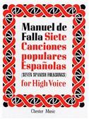 Manuel De Falla: Siete Canciones Populares Espanolas
