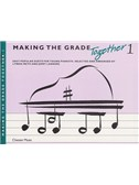 Making The Grade Together: Piano Duets 1