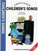 Chester's Easiest Children's Songs