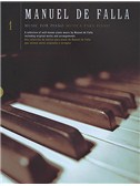 Manuel De Falla: Music For Piano Volume 1