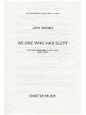 John Tavener: As One Who Has Slept