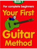 Your First Guitar Method:book 1
