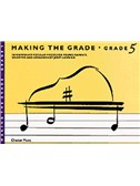 Making The Grade: Grade Five (Piano)
