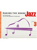 Making The Grade: Jazz Grade Three (Piano)