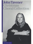 John Tavener: Christmas Choral Collection