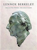 Lennox Berkeley: Collected Works For Solo Piano