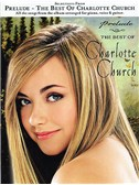 Selection From 'Prelude': The Best Of Charlotte Church