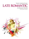 The Essential Late Romantic Collection