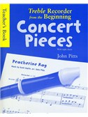 Treble Recorder From The Beginning - Concert Pieces (Teacher