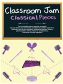 Classroom Jam - Classical Pieces