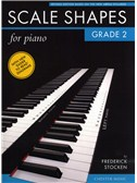 Frederick Stocken: Scale Shapes For Piano - Grade 2 (Revised Edition)