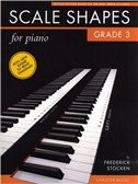 Frederick Stocken: Scale Shapes For Piano - Grade 3 (Revised Edition)
