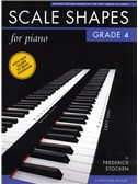 Frederick Stocken: Scale Shapes For Piano - Grade 4 (Revised Edition)