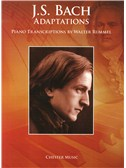 J.S. Bach Adaptations: Piano Transcriptions By Walter Rummel. Sheet Music