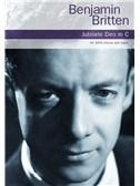 Benjamin Britten: Jubilate Deo In C