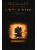 Eric Whitacre: Light and Gold