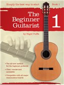 Nigel Tuffs: The Beginner Guitarist - Book 1