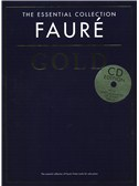 The Essential Collection: Fauré Gold (CD Edition)
