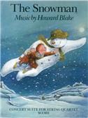 Howard Blake: The Snowman - Concert Suite For String Quartet (Score)
