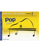 Making The Grade: Pop Piano (Grade 1)