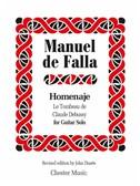 Manuel De Falla: Homenaje Le Tombeau De Claude Debussy (Guitar Solo) [Amended Edition 2014]