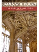 James Whitbourn: The Choral Collection