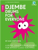 Djembe Drums For Everyone (Book 1)