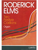 Roderick Elms: Two Festive Carillons