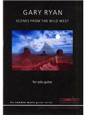 Gary Ryan: Scenes from the Wild West