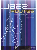 Malcolm Miles: Jazz Routes For Clarinet