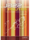 Malcolm Miles: Jazz Routes for Bb Sax & Piano