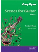 Gary Ryan: Scenes For Guitar - Book 1 (Easy)