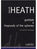 David Heath: Gottlieb And Rhapsody Of The Spheres