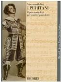 Vincenzo Bellini: I Puritani - Opera Vocal Score