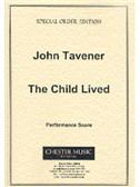 John Tavener: The Child Lived