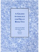A Graded Anthology For Organ - Book Two