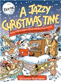 A Jazzy Christmas Time - Flute