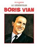 Boris Vian: 25 Chansons et Le Déserteur