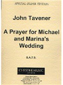 John Tavener: A Prayer For Michael And Marina