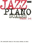 Jazz Piano Scales Grades 1-5