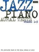ABRSM Jazz Piano Aural Tests Grades 1-3