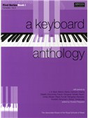 A Keyboard Anthology: First Series Book I Grades 1-2