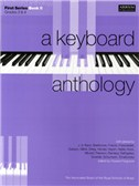 A Keyboard Anthology: First Series Book II Grades 3-4
