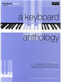 A Keyboard Anthology: First Series Book III Grade 5