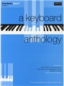 A Keyboard Anthology: First Series Book V Grade 7