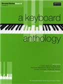 A Keyboard Anthology: Second Series Book III Grade 5